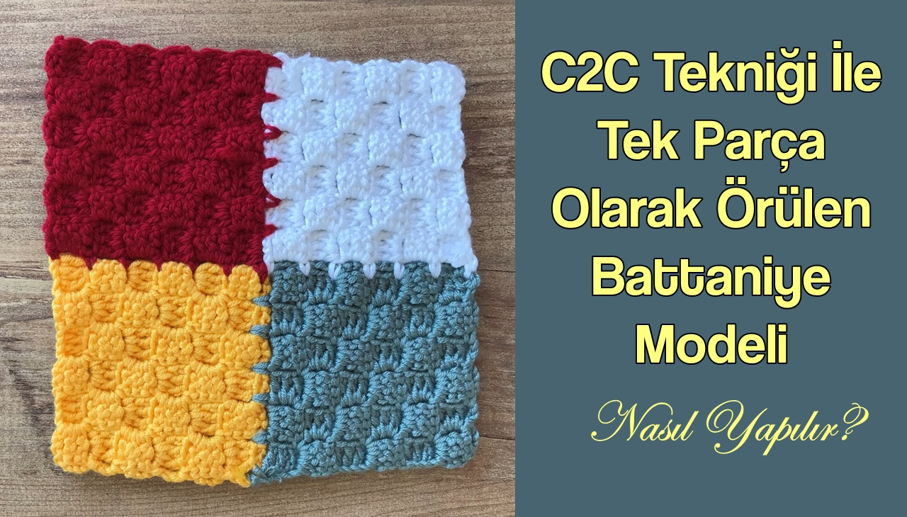 C2C-teknigi-ile-battaniye-modeli